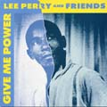 Lee Perry - Give Me Power (Trojan UK)