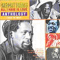 Gregory Isaacs - All I Have Is Love: Anthology 1968-1995 (2 CD) (Trojan UK)
