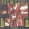Ras Michael - Know Now