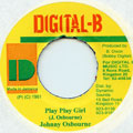 Johnny Osbourne - Play Play Girl (Digital B)