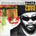 Toots & The Maytals - True Love (V2 US)