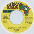 Sizzla - Brutality For Love