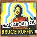 Bruce Ruffin - Mad About You: Anthology (2CD)