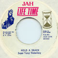 Super Tony, Robert Levy - Hold A Snack (Jah Life)