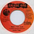 Junior Tiger - Body Pon Gun (Grade One)