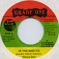Khurie Don - In The Ghetto (Grade One)
