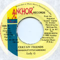 Lady G - Certain Friends (Anchor)