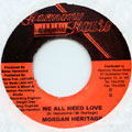 Morgan Heritage - We All Need Love