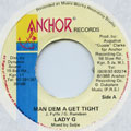 Lady G - Man Dem A Get Tight