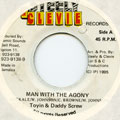 Toyin, Daddy Screw - Man With The Agony (Steely & Clevie)