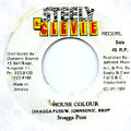 Snagga Puss - House Colour (Steely & Clevie)