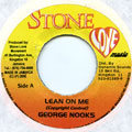 George Nooks - Lean On Me