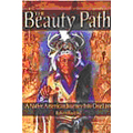 Robert Roskind - Beauty Path: A Native American Journey Into One Love