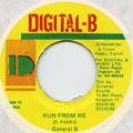 General B - Run From We (Digital B)