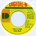 John Holt - Tide Is High