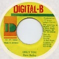 Dave Bailey - Only You (Digital B)