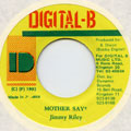 Jimmy Riley - Mother Say