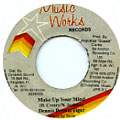 Dennis Brown, Tiger - Make Up Your Mind