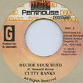Dennis Brown, Cutty Ranks - Decide Your Mind