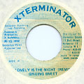 Singing Sweet - Lonely Is The Night (Remix) (Xterminator)