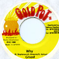 Ghost - Why (Gold Pot)
