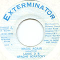 Lukie D, Apache Scratchie - Magic Again (Xterminator)