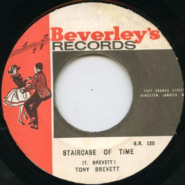 Tony Brevett - Staircase Of Time (Beverleys)