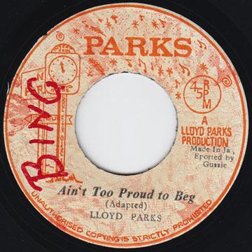 Lloyd Parks - Ain't Too Proud To Beg / Baby Hang Up The Phone