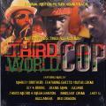 Third World Cop Orihginal Sound Track