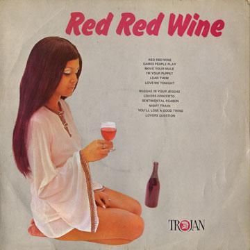 Tony Tribe - The Rudies Rudies Red Red Wine - Blues