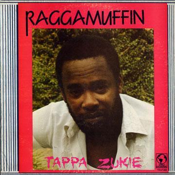 Tappa Zukie - Raggamuffin (Tappa US)