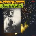 Dennis Brown - Greatest Hits (Rohit US)
