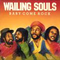 Wailing Souls - Baby Come Rock (Joe Gibbs)