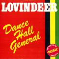 Lovindeer - Dance Hall General (TSOJ US)