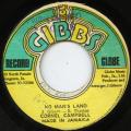 Cornell Campbell - No Man's Land (Joe Gibbs)