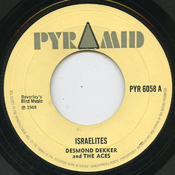 Desmond Dekker - Israelites (Pyramid UK)