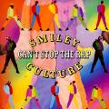 "Smiley Culture - Can't Stop The Rap (Remix); (7"") (SBK UK)"