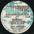 Sanchez - Have You Ever Been In Love; Love Version (Greensleeves UK)
