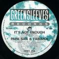 Papa San, Fabiana - It's Not Enough (Greensleeves UK)