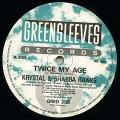 Kraystal, Shabba Ranks - Twice My Age (Greensleeves UK)