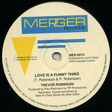 Trevor Robinson - Love Is A Funny Thing (Merger UK)