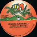 Cornell Campbell - Boxing Around (Joe Gibbs US)