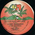 Danny Mangaroo; Lue Lepki - Dance Hall Styleee; Step Mother (Joe Gibbs US)