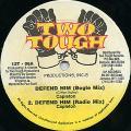 Capleton - Defend Him (Bogle Mix); (Radio Mix) (Two Tough)