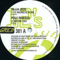 Bajja Jedd; Polly Famous - 12 Inches & More; See Me Yah (Greensleeves UK)