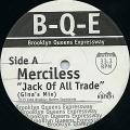 Merciless - Jack Of All Trade (Brooklyn Queens Expressway US 33rpm))