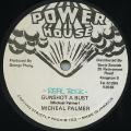 Michael Palmer - Gunshot A Bust (Power House)