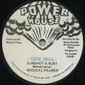 Michael Palmer - Gunshot A Bust (Power House)