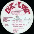 Cocoa Tea, Shabba Ranks, Home T - Who She Love (Live & Love US)