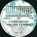 Papa San, Fabiana - It's Not Enough (Greensleeves UK)